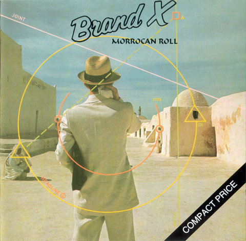 BRAND X - Moroccan Roll (CD)