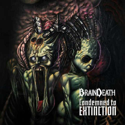 BRAIN DEATH - CODEMNED TO EXTINTION (CD)
