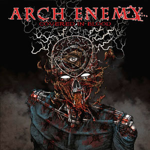 ARCH ENEMY - Covered In Blood - (CD)