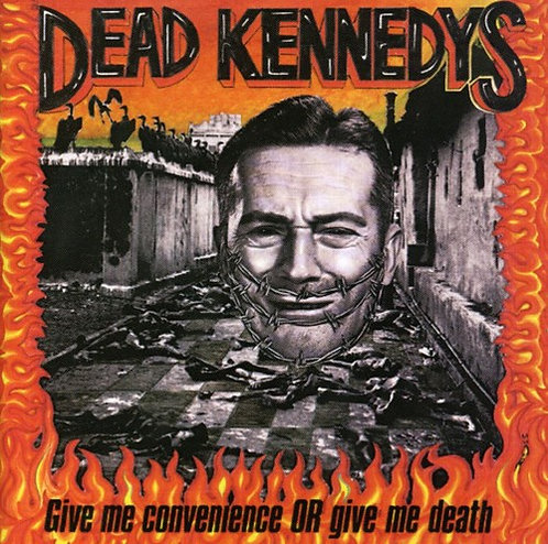 DEAD KENNEDYS - GIVE ME CONVENIENCE OR GIVE ME DEATH (Vinyl)