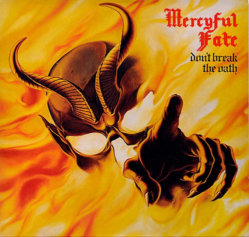 MERCYFUL FATE - Dont Break The Oath - (CD)