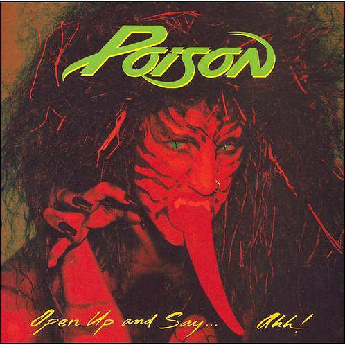 POISON - Open Up and Say Ahh! (CD)
