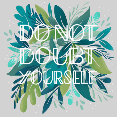Do Not Doubt