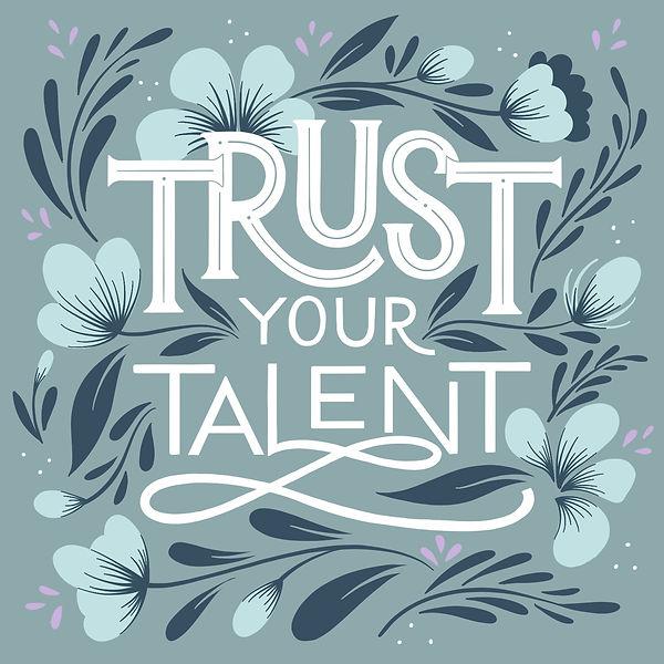 Trust_Your_Talent.jpg