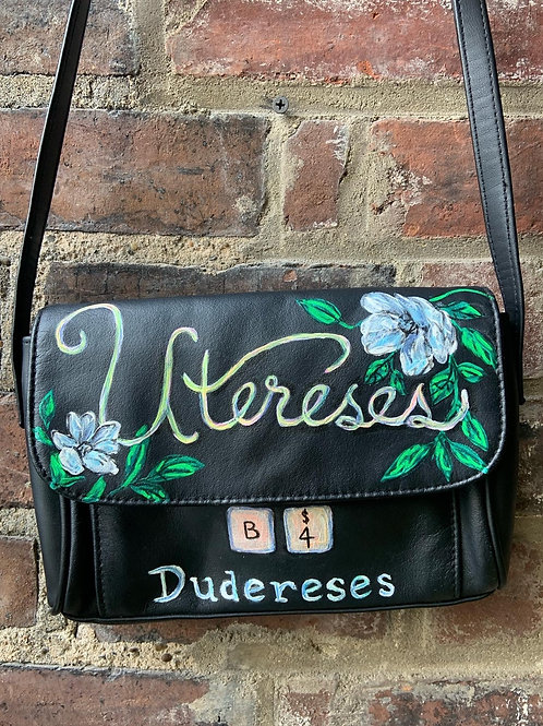 """Uteruses Before Duderuses"" cross-body purse"