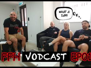 FFH Vodcast EP01