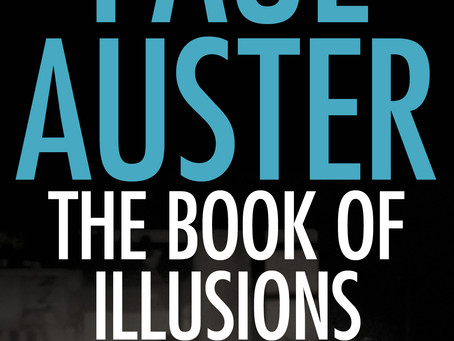 #57 The Book of illusions by Paul Auster
