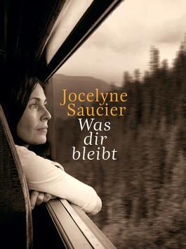 #81 Was dir bleibt von Jocelyne Saucier