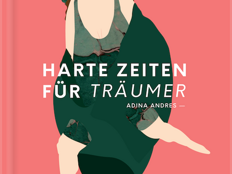 #56 Harte Zeiten für Träumer von Adina Andres