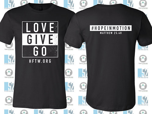 LOVE, GIVE, GO T-Shirt