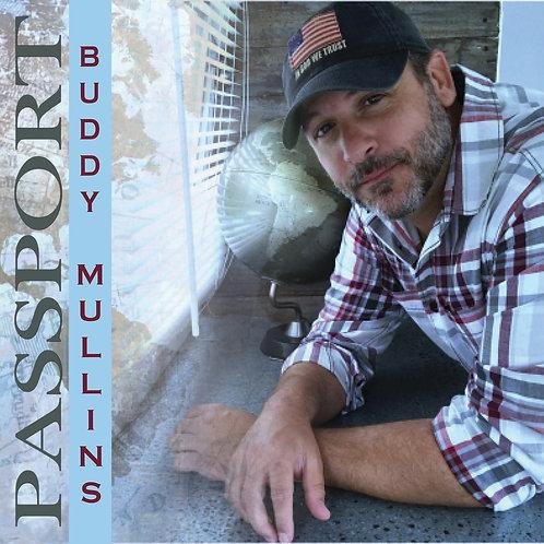 Buddy Mullins Passport CD