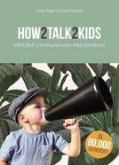 How 2 talk 2 kids