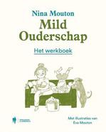 Mild ouderschap, Het werkboek