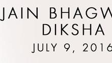 INVITATION: Sadhvi Diksha Ceremony in USA - July 9 2016