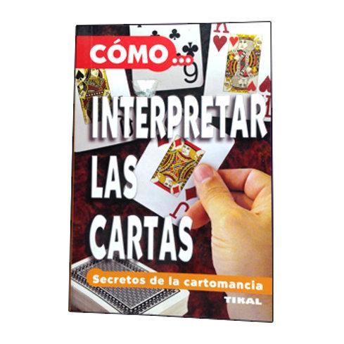 Como Interpretar Las Cartas (Secretos De la Cartomancia)