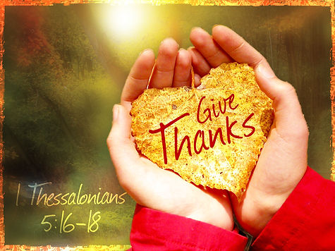 Give thanks 1 Thessalonians.jpg