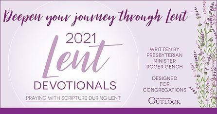 2021 Lent Devotions Presbyterian Outlook
