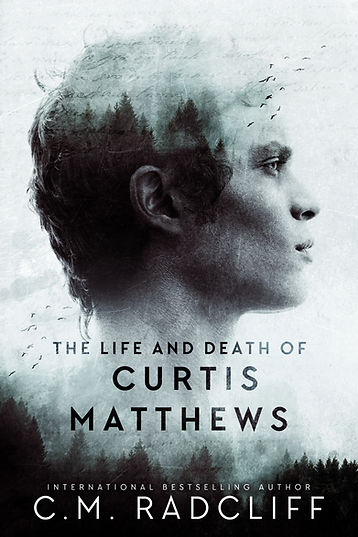 the life and death of curtis mathews.jpg