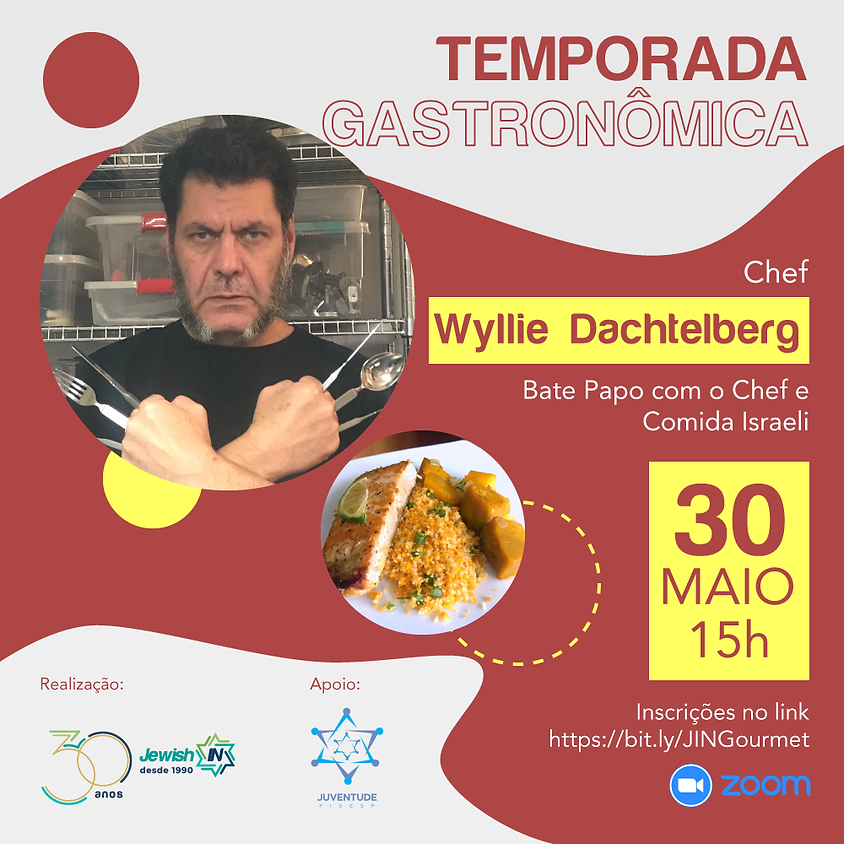 Temporada Gastronômica - Wyllie Dachtelberg