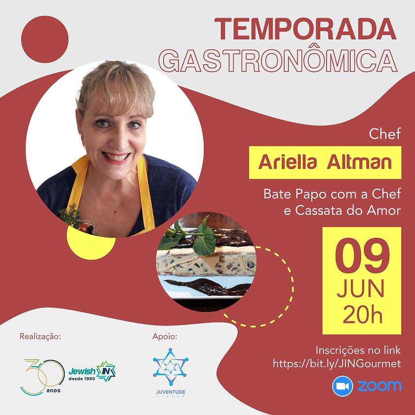 Temporada Gastronômica - Ariella Altman
