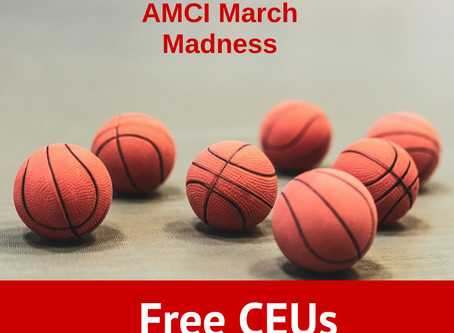 Gain access to AMCI Closed/Full March Madness free CEU Webinars  Respond to this post for admission