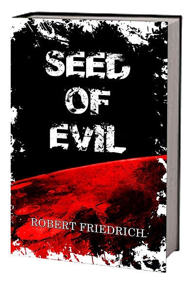 Cover for the book Seed of Evil by Robert Friedrich