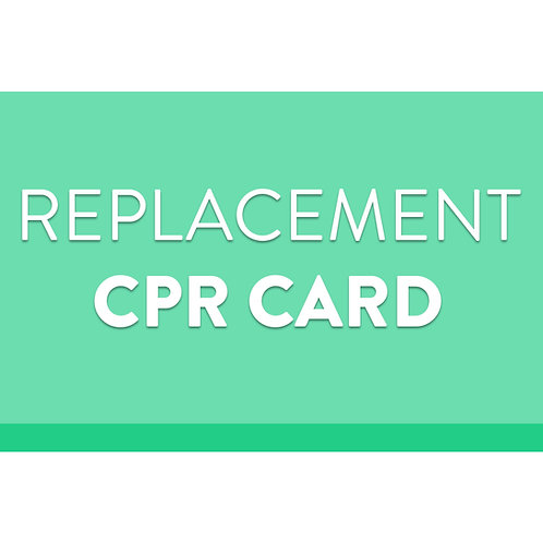 Replacement CPR Card