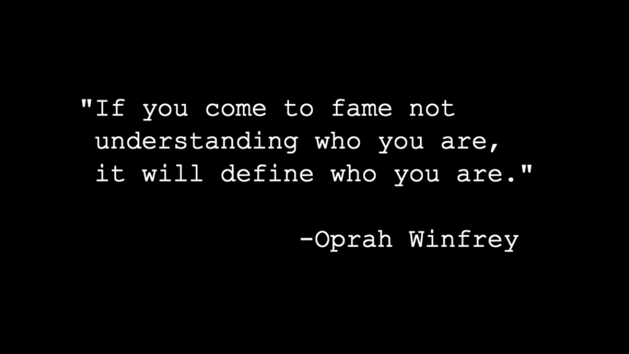DEFINE WHO YOU ARE