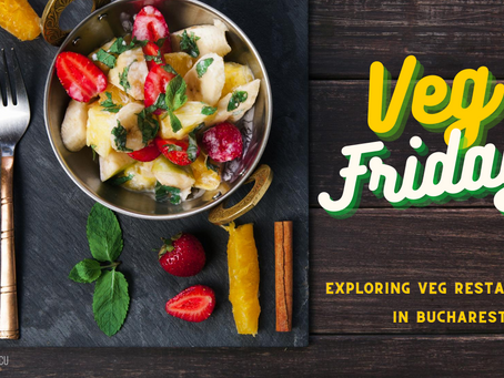 Tu știi ce este Veg Friday?