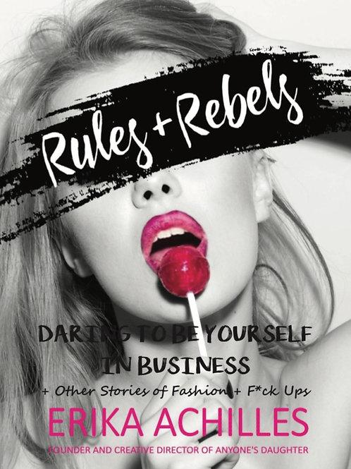 Rules + Rebels Book - Paperback