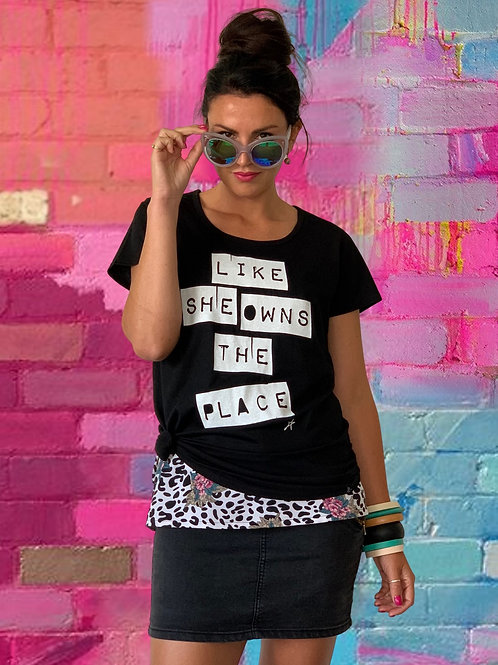 Like She Owns The Place Tee - Black