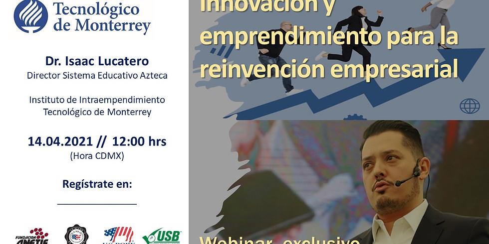 Webinar :: Innovación y emprendimiento para la reinvención empresarial