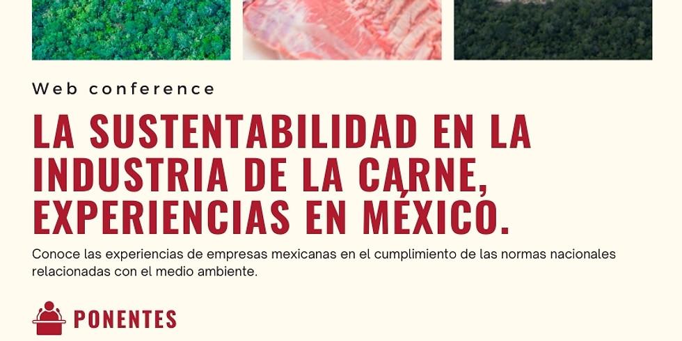 Web Conference :: La sustentabilidad en la industria de la carne, experiencias en México.