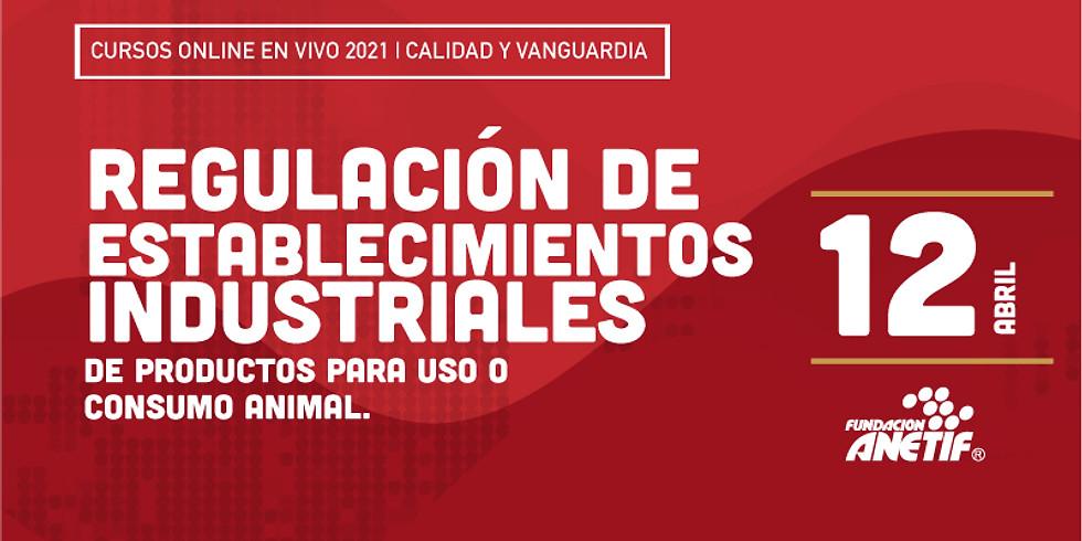 Online :: Regulación de Establecimientos Industriales de productos para uso o consumo animal.