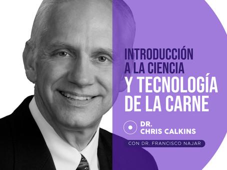 Introducción a la ciencia y tecnología de la carne - Dr. Chris Calkins.