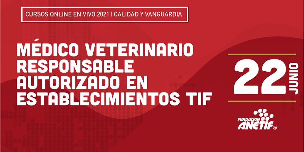 Online :: Médico Veterinario Responsable Autorizado en Establecimientos TIF