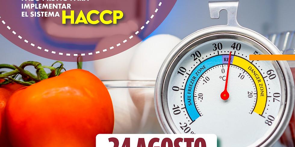 Importancia de los Pre Requisitos (paso previo para implementar el sistema HACCP)