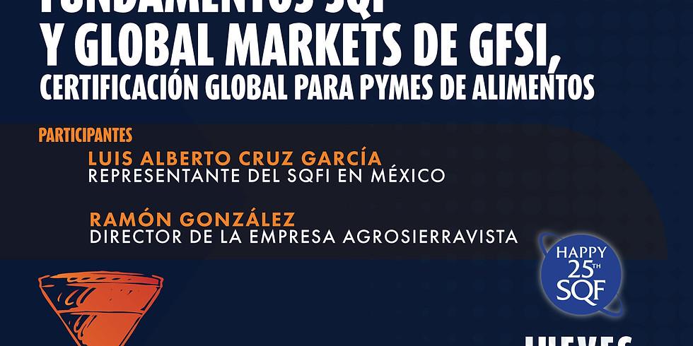 Webinar Fundamentos SQF y Global Markets de GFSI - Certificación global para PYMES de alimentos