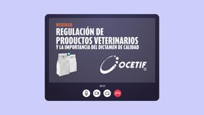WEBINAR Regulación de productos veterinarios y la importancia del dictamen de calidad.