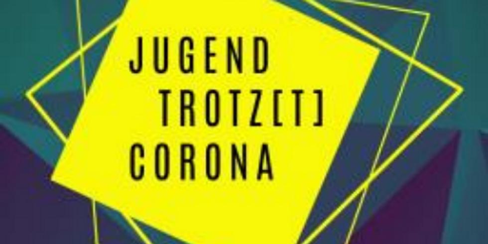 Jugend trotz(t) Corona