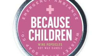 Emergency Ambiance Candle-Because Children