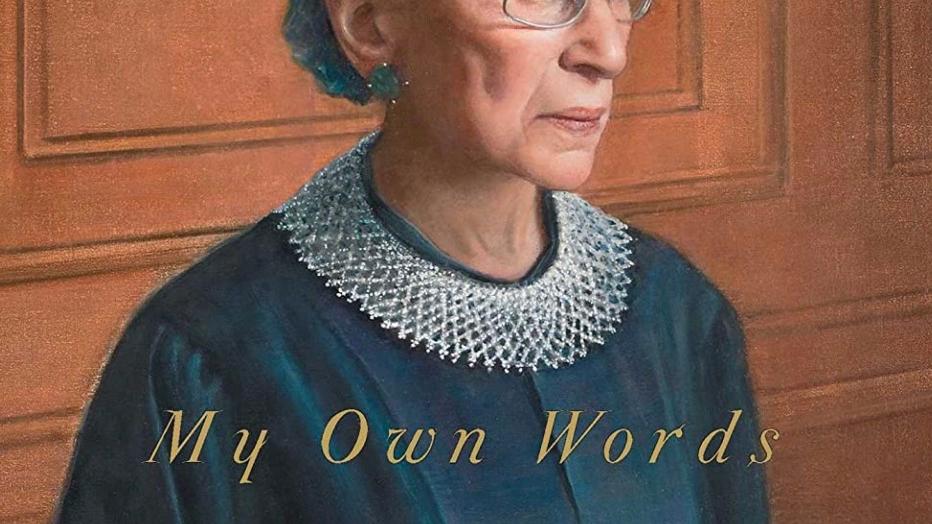 My Own Words Ruth Bader Ginsburg
