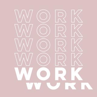 WORKWORKWORK