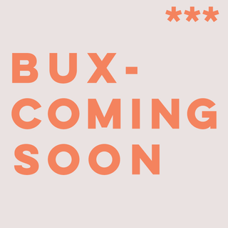 BUX COMING SOON