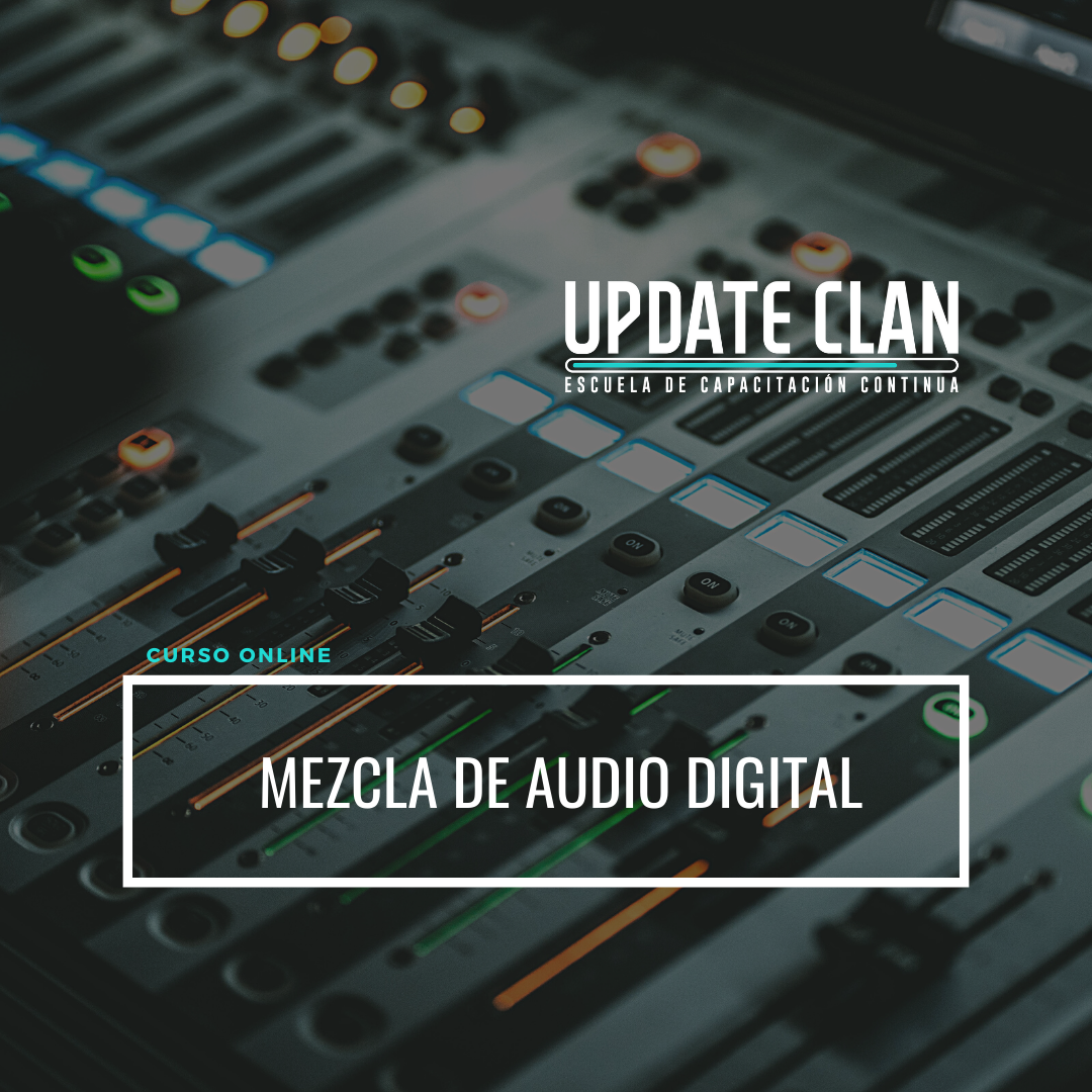Mezcla de Audio Digital Update.png