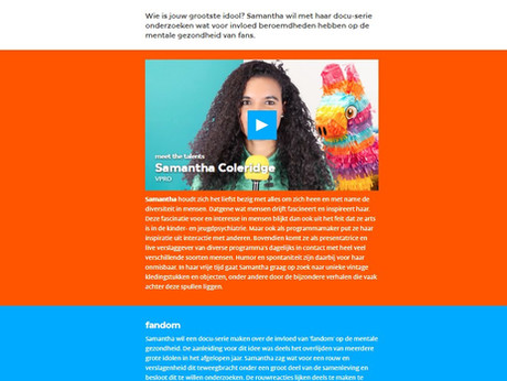 Webpage of the DORST Talenpool of  young creative (program)makers, selected to further develop one of their own formats in house at Dutch Broadcaster the VPRO.  This page tells you more of where and how the idea and development of my idea started.