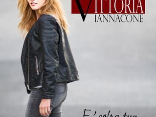 È Colpa Tua,  il singolo di debutto di Vittoria Iannaccone