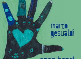 In uscita Open Heart, il nuovo disco di Marco Gesualdi