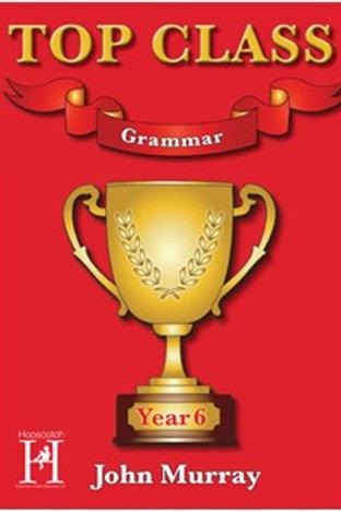Top Class Grammar Year 6