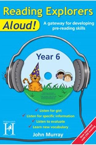 Reading Explorers Aloud! Year 6